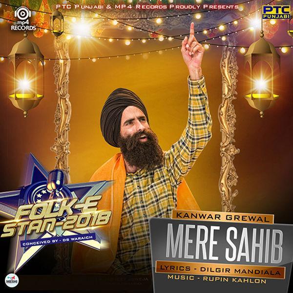 Mere Sahib    Kanwar Grewal new song