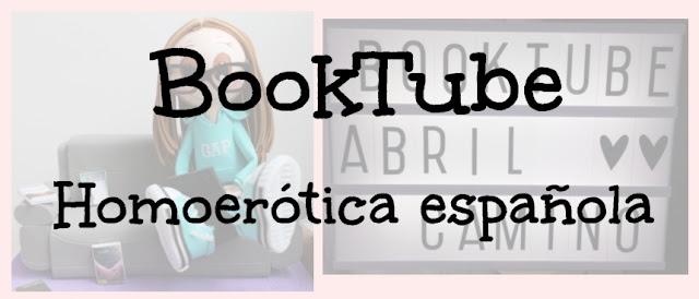 Booktube: ¡Lecturas para el verano! Romántica homoerótica española