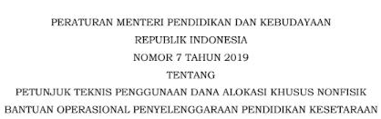 Download Permendikbud Nomor 7 Tahun 2019 tentang Juknis BOS Pendidikan Keseteraan (Penggunaan Dana Alokasi Khusus), tomatalikuang.com
