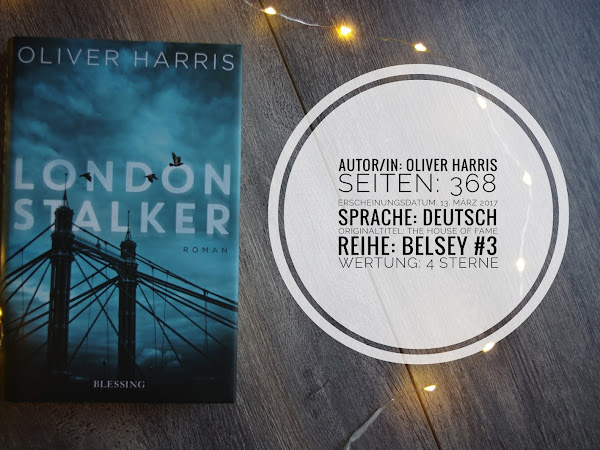 [Rezension] London Stalker - Oliver Harris