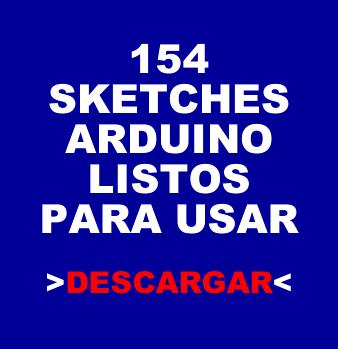 154 Sketches Arduino Listos para usar