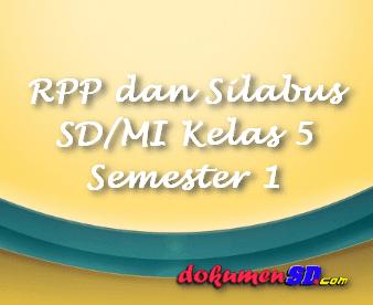 RPP dan Silabus SD/MI Kelas 5 Semester 1