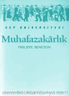 Philippe Beneton - Muhafazakârlık  (Cep Üniversitesi Dizisi - 16)