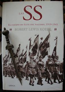 Portada del libro Las SS. El cuerpo de élite del nazismo, 1919-1945, de Robert Lewis Koehl
