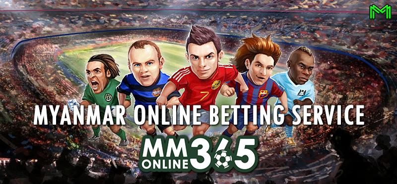 MM Online 365 Myanmar | Online Beting in Myanmar: Myanmar