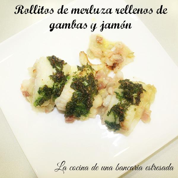 Receta de rollitos de merluza rellenos de gambas y jamón