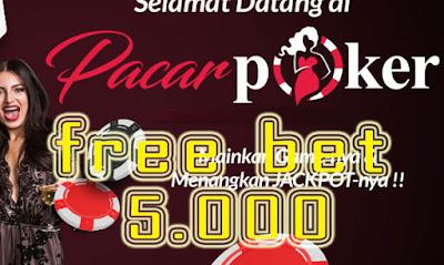 PacarPoker - Freebet Poker 5rb Gratis Tanpa Deposit