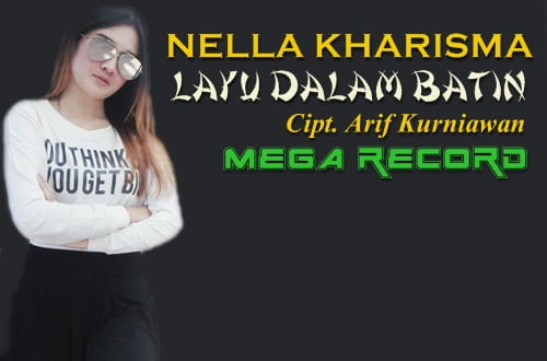 download 4.2 Mb Nella Kharisma Layu Dalam Batin Mp3
