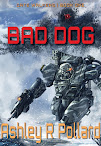 Bad Dog: Book 1 <br><i>The Gate Walker Universe</i>