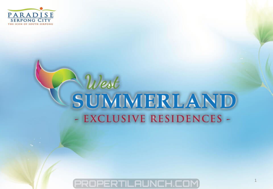 West Summerland Paradise Serpong City