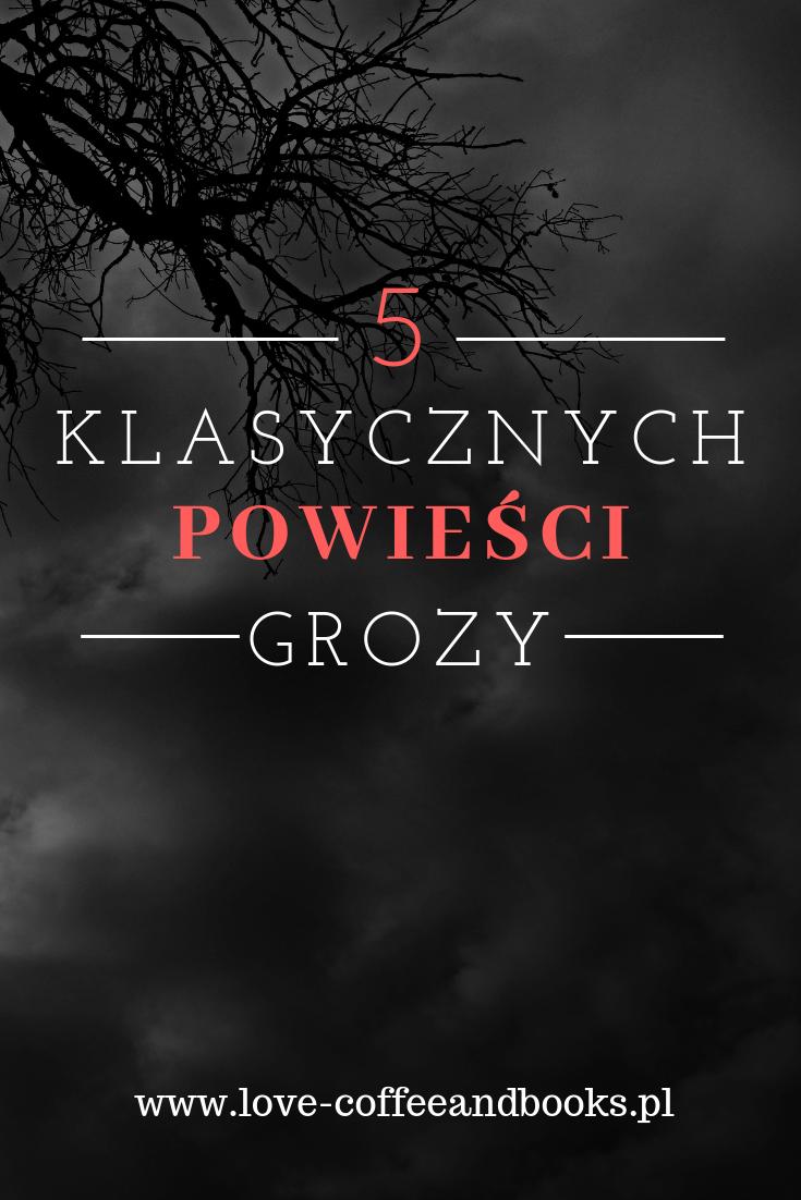5 klasycznych powieści grozy