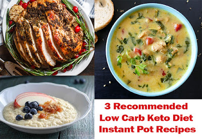 3 Healthy Low Carb Keto Diet Instant Pot Recipes For Weight Loss