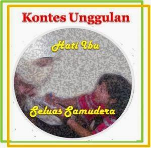 http://abdulcholik.com/2014/11/03/kontes-unggulan-hati-ibu-seluas-samudera/#comments