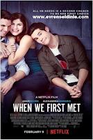 İlk Tanıştığımız Gece - When We First Met - Film izle | 2018