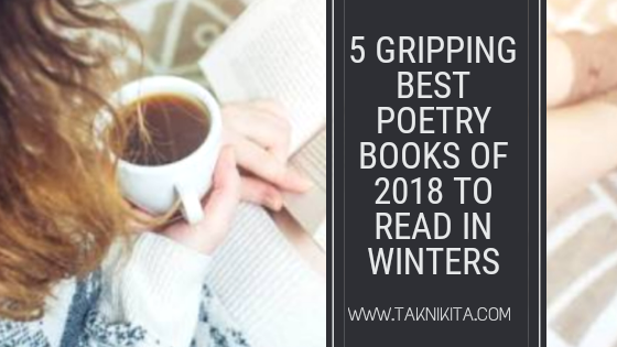 5 Gripping Best Poetry Books of 2018 to Add in Your