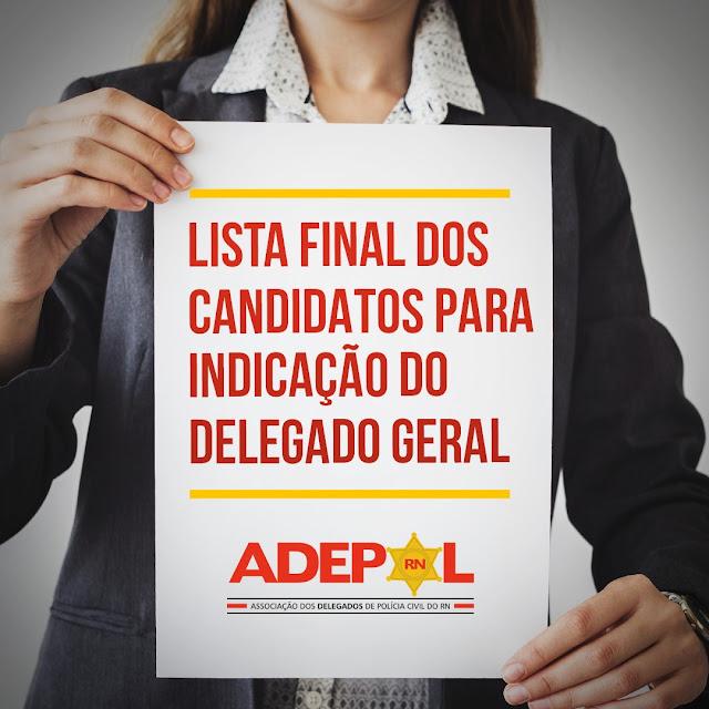Resultado de imagem para ADEPOL PUBLICA NOVA LISTA DE CANDIDATOS A DELEGADO GERAL