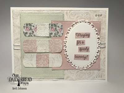 ODBD Products:  Stamp Set: Get Well Wishes  Custom Dies: Bandages, Pierced Rectangles, Pierced Squares, Ornate Ovals  Paper Collection: Romantic Roses, Shabby Rose