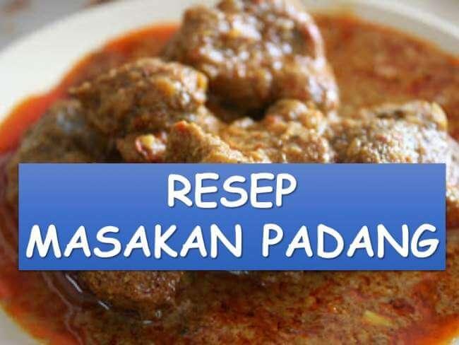 Kumpulan Resep Masakan Padang yang Ranca Bana