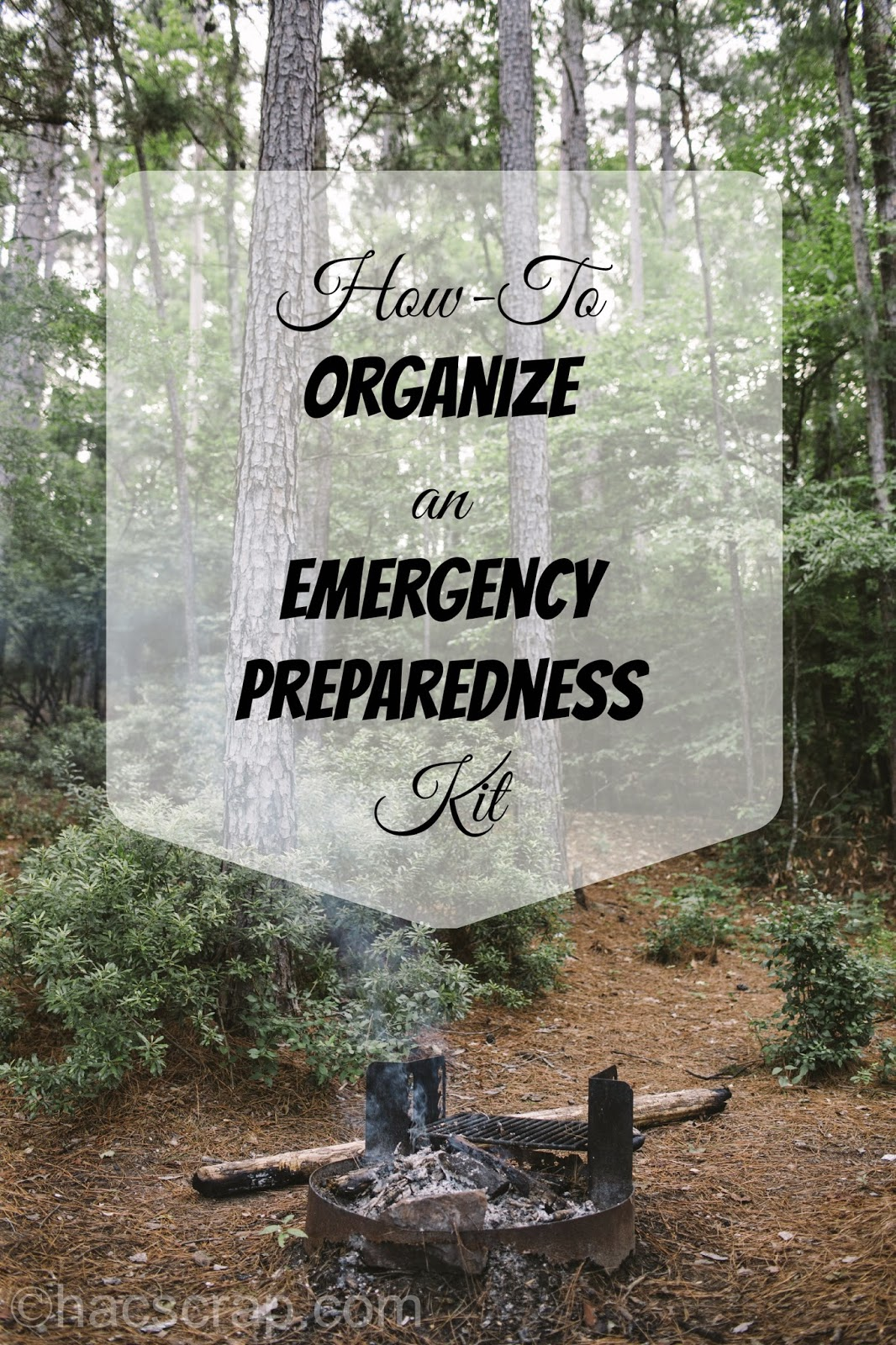 How-To Organize an Emergency Preparedness Kit | My Scraps