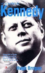 Hồ Sơ Quyền Lực Kennedy