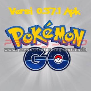Download Update Pokemon Go Versi 0.37.1 Apk Terbaru Untuk Android