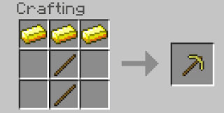 2 Sticks + 3 Gold Ingots => 1 Golden Pickaxe