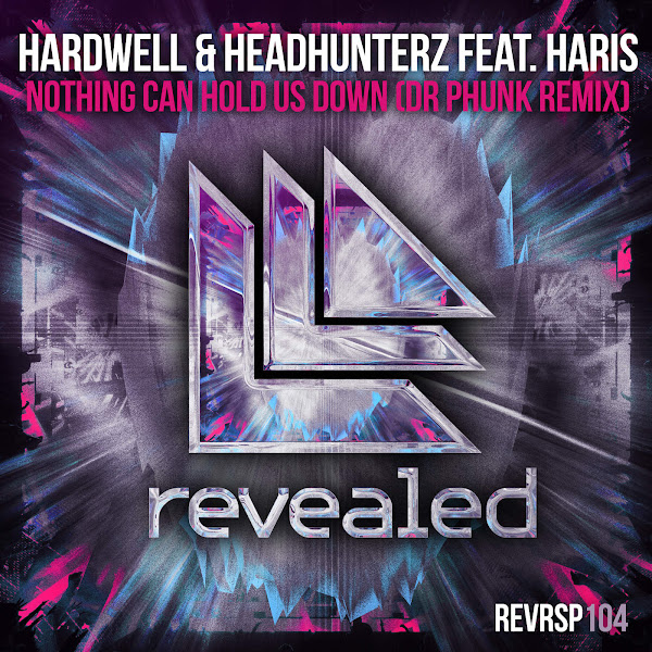 Hardwell - Nothing Can Hold Us Down (feat. Haris) [Dr. Phunk Extended Remix] - Single Cover