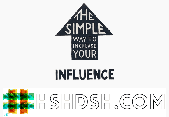 The Simple Way to Increase your Influence with #hshdsh - hshdsh.com
