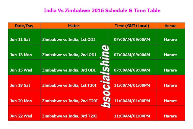 India Vs Zimbabwe 2016 Schedule & Time Table,India tour of Zimbabwe 2016,Ind vs. Zim 2016 schedule,fixture,match timing,india time match,odi matches,t20 matches,zimbabwe vs india schedule 2016,full schedule,India Vs Zimbabwe 2016 series,cricket schedule,2016 cricket calendar,icc cricket sereis in 2016,all schedule,player,teams,t20 cricket India tour of Zimbabwe 2016 (3 ODI, 3 T20) start from June 11/2016 to June 22/2016  Click here for more detail...