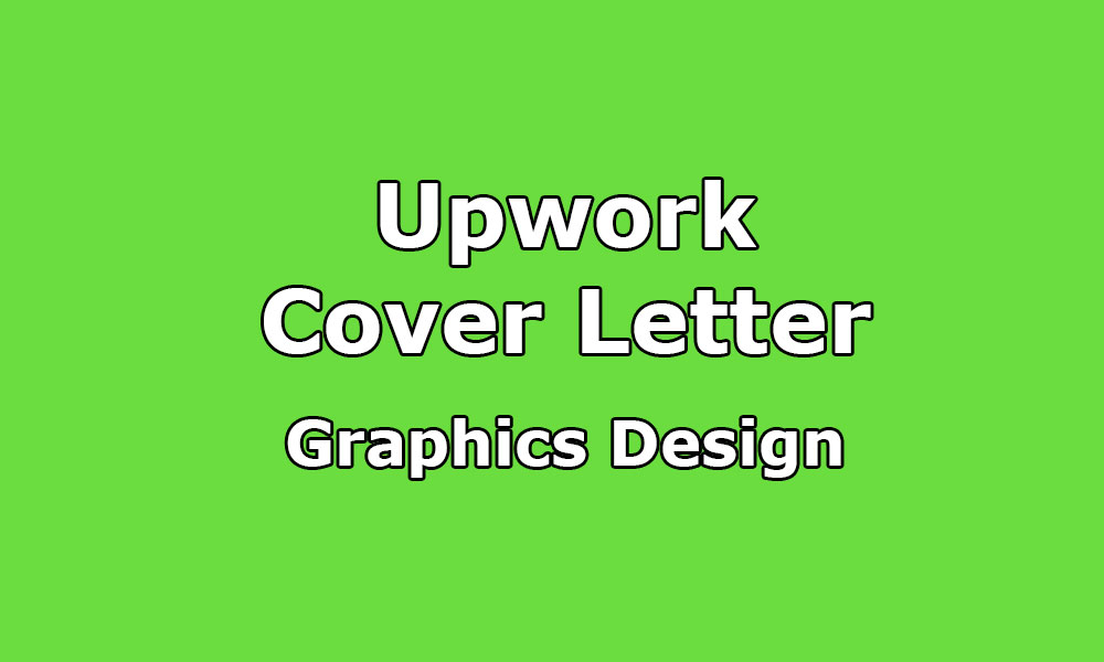 Cover Letter Sample for Graphics Designer - Upwork Help