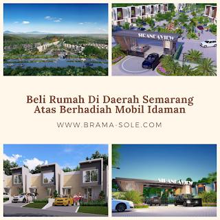 Beli Rumah Di Daerah Semarang Atas Berhadiah Mobil Idaman