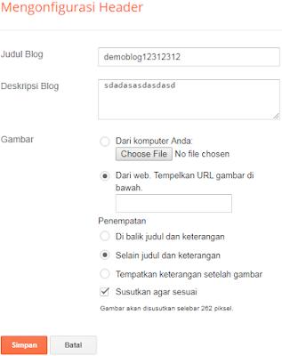 [Panduan Pemula] Cara Mengganti Header Blog Berbentuk Teks dengan Gambar di Blogger.com