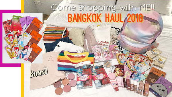 2018曼谷购物之旅 | 买了什么?! Come Shopping with Me!! - My Bangkok Haul 2018