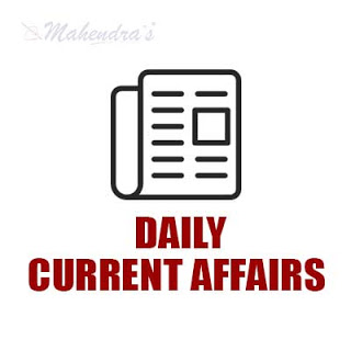 Daily Current Affairs | 11 - 07 - 18