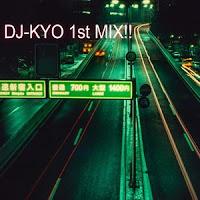 DJ-KYOさんの初めてのDJミックス作品です。