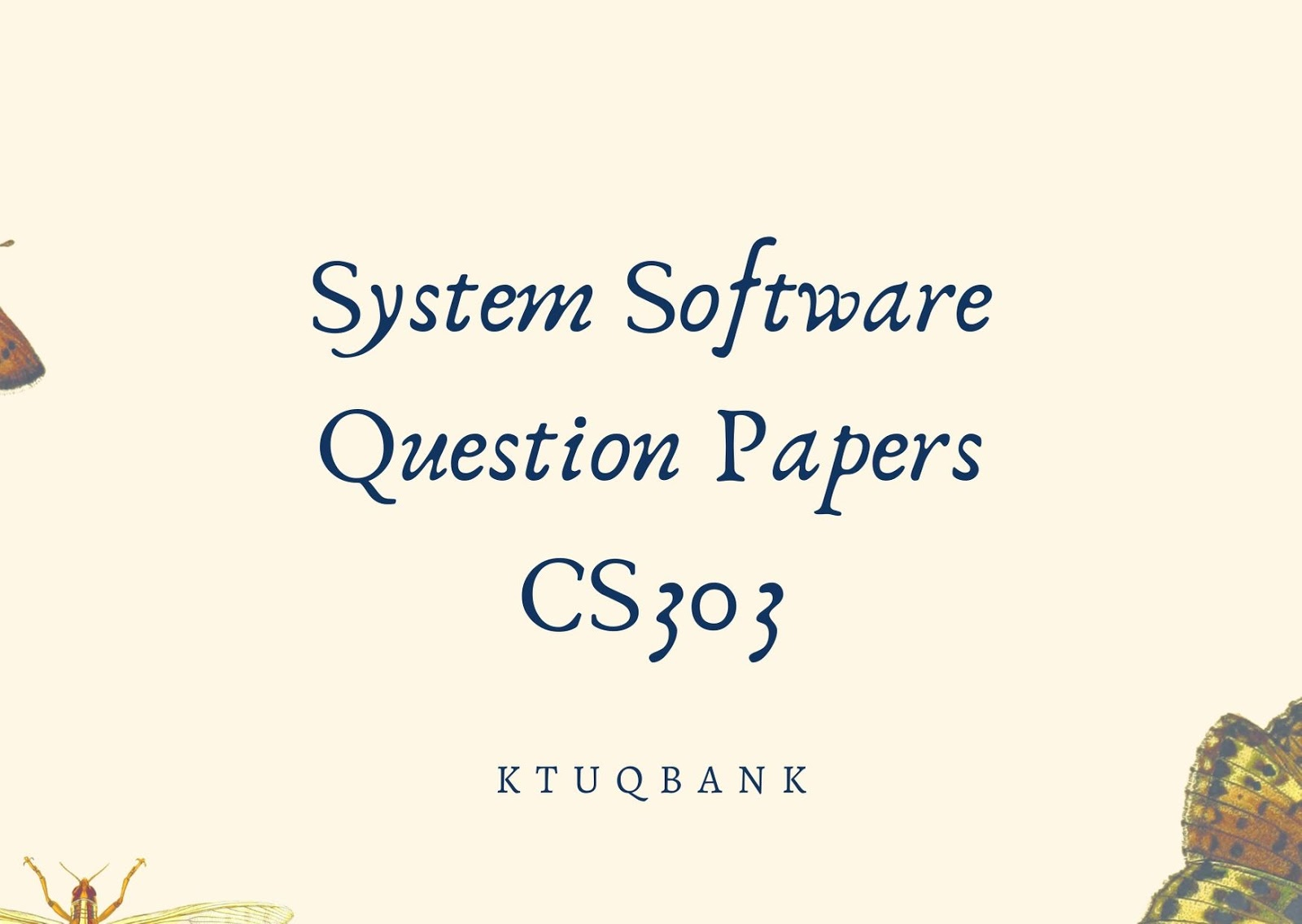 System Software | CS303 | Question Papers (2015 batch)