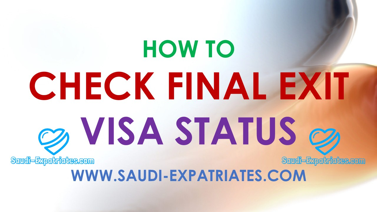 How to check final exit visa status
