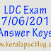 Lower Division Clerk [LDC] Exam 17-06-2017 Answer Keys