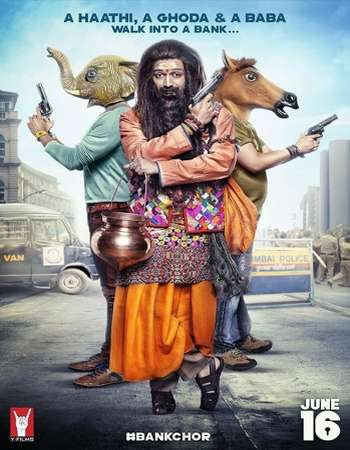 Bank Chor 2017 Hindi DVDRip 700MB x264 AAC ESubs