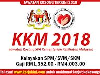 Jawatan Kosong Terkini 2018 di KKM - Kelayakan Minimum SPM/SVM/SKM