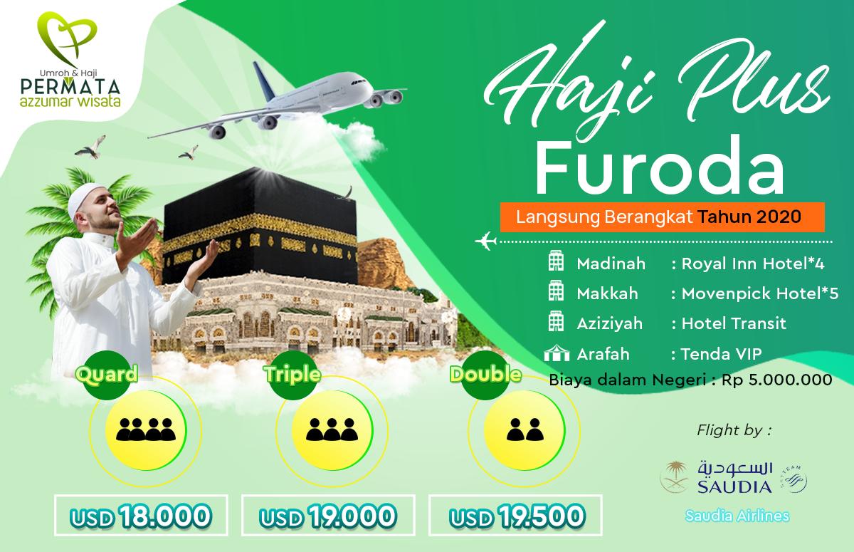 Biaya Haji Plus Langsung Berangkat Tahun 2020 Paket furoda