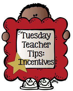 Tuesday Teacher Tips: Incentives at Fern Smith's Classroom Ideas and Teach123.