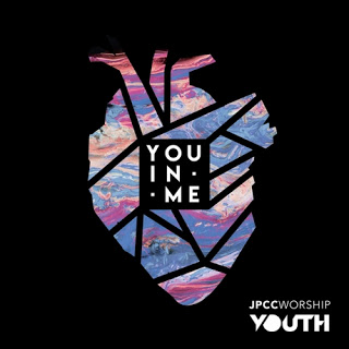 Download Album You In Me JPCC Worship Youth