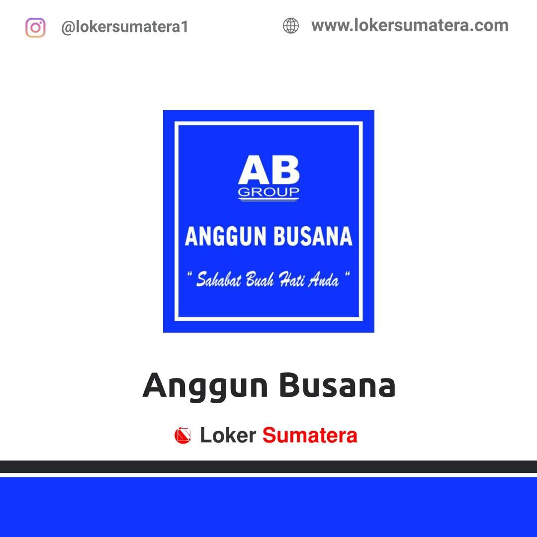 Lowongan Kerja Pekanbaru: CV Anggun Busana Desember 2020
