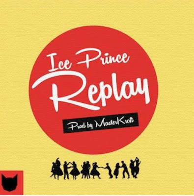 Ice Prince – Replay