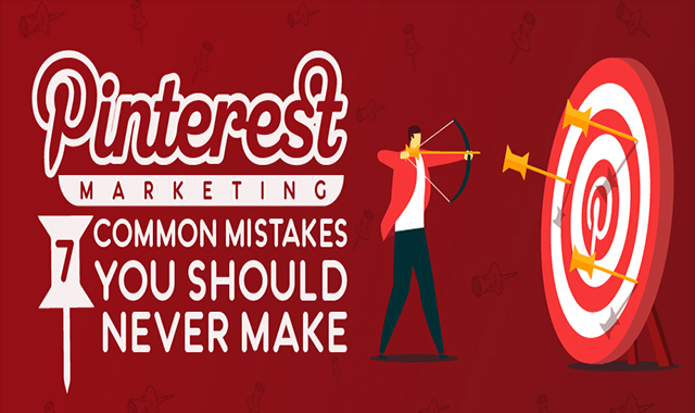 Pinterest Marketing: 7 Common Mistakes You Should Never Make