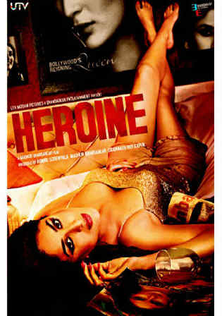 Heroine 2012 DVDRip 999MB Full Hindi Movie Download 720p Watch Online Free bolly4u