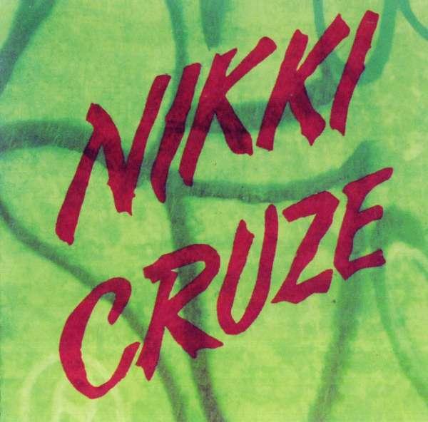 NIKKI CRUZE - Nikki Cruze (1995) front