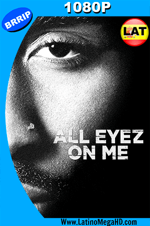 All Eyez on Me (2017) Latino HD 1080P ()