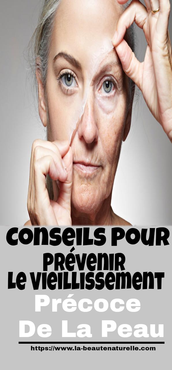 Conseils pour prévenir le vieillissement précoce de la peau